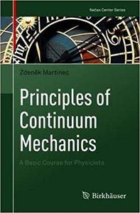 Principles of Continuum Mechanics: A Basic Course for Physicists