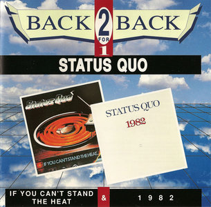 Status Quo -  If You Can't Stand The Heat & 1+9+8+2 (1978/82) [2 in 1, Vertigo 848 090-2] Re-up