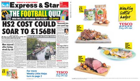 Express and Star Dudley and Wyre Forest Edition – April 19, 2019