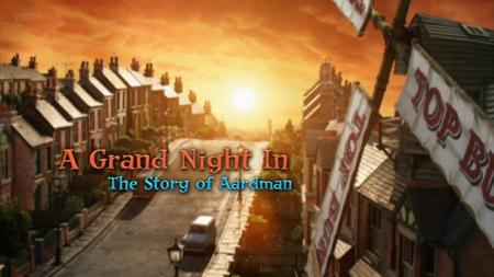 BBC - A Grand Night In: The Story of Aardman (2015)
