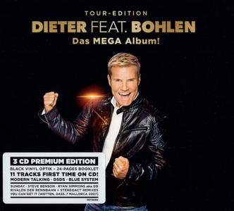 Dieter Bohlen - Dieter Feat. Bohlen: Das Mega Album! (Tour-Edition) (2019) {3CD Box Set, Premium Edition}