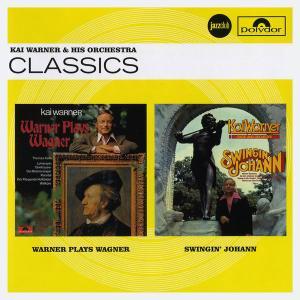 Kai Warner - Warner Plays Wagner (1971) & Swingin' Johann (1975) [Reissue 2012]