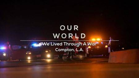 BBC Our World - We Lived Through a War: Compton LA (2018)