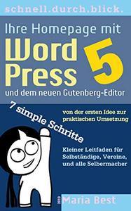 Ihre Homepage mit WordPress 5 und dem neuen Gutenberg-Editor