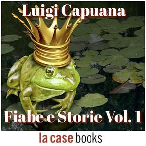 «Fiabe e storie Vol. 1» by Luigi Capuana