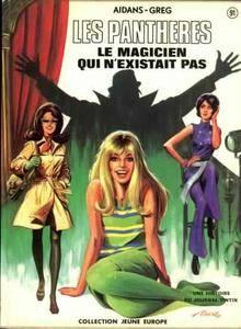Les panthères - Tome 01 - Le magicien qui n'existait pas