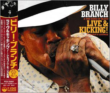 Billy Branch & The Sons Of Blues - Live & Kicking! At Rosa's Lounge (2009)