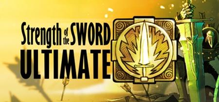 Strength of the Sword ULTIMATE (2019)