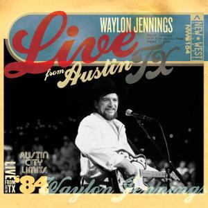 Waylon Jennings - Live From Austin, TX '84 (2008)