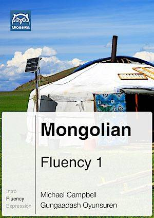 Glossika Mongolian Fluency Course 1,2,3
