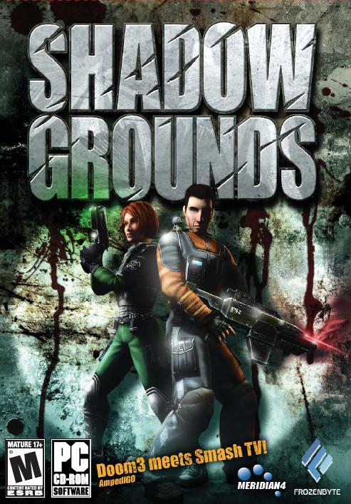 Shadowgrounds (Repost)