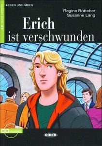 Erich ist Verschwunden+CD audio (Lesen Und Üben)