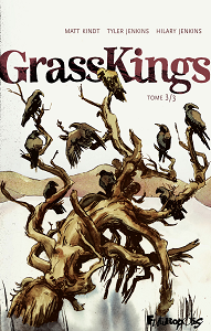 GrassKings - Tome 3