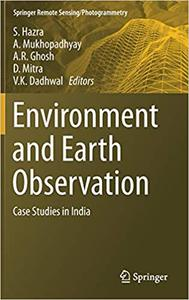 Environment and Earth Observation: Case Studies in India (Repost)