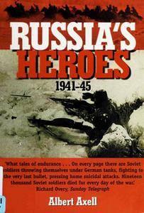 Russia's Heroes 1941-45