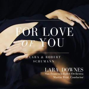 Lara Downes, Martin West & San Francisco Ballet Orchestra - For Love of You (2019)