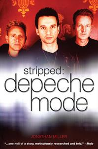«Stripped: Depeche Mode» by Jonathan Miller