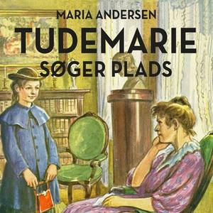 «Tudemarie søger plads» by Maria Andersen