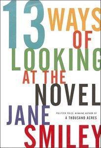 13 Ways of Looking at the Novel (Repost)