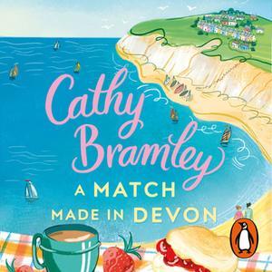 «A Match Made in Devon» by Cathy Bramley