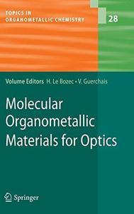 Molecular Organometallic Materials for Optics