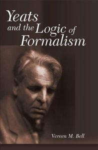 Yeats And the Logic of Formalism
