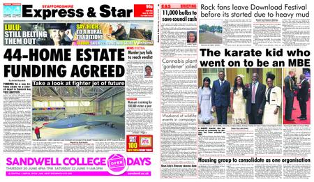 Express and Star Staffordshire Edition – June 15, 2019