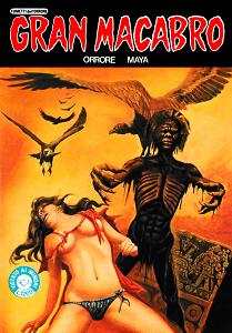Gran Macabro - Orrore Maya