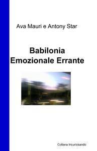 Babilonia Emozionale Errante