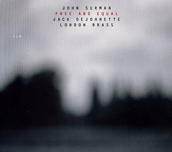 John Surman - Free And Equal (2003) {ECM 1802} [Re-Up]
