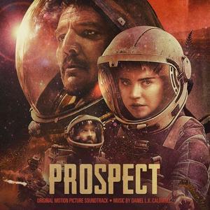 Daniel L.K. Caldwell - Prospect (Original Motion Picture Soundtrack) (2018) [Official Digital Download]