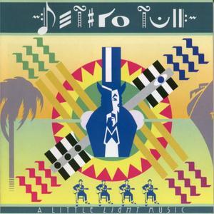 Jethro Tull - A Little Light Music