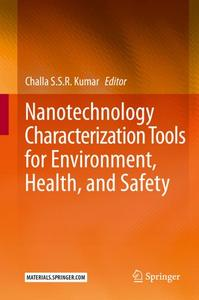 Nanotechnology Characterization Tools for Environment, Health, and Safety