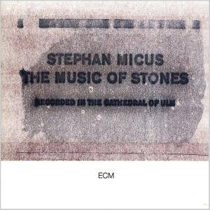 Stephan Micus - The Music of Stones (1989) [Re-Up]