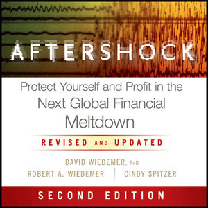 Aftershock: Protect Yourself and Profit in the Next Global Financial Meltdown (Audiobook)
