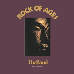The Band - Rock Of Ages (1972/2015) [Official Digital Download 24-bit/192kHz]