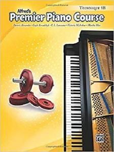 Premier Piano Course Technique, Bk 1B [Repost]