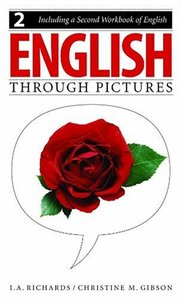 English Through Pictures, Book 2 and A Second Workbook of English (repost)