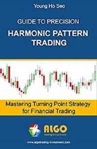 Guide to Precision Harmonic Pattern Trading: Mastering Turning Point Strategy for Financial Trading