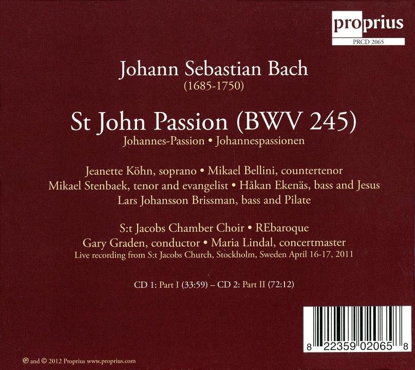 Gary Graden, REbaroque, S:t Jacobs Chamber Choir - Bach: St John Passion (2012)