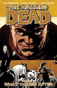 The Walking Dead Vol 18 - What Comes After 2013 Digital TPB