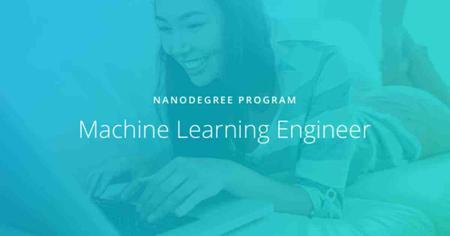 Machine Learning Engineer Nanodegree nd009t v1.0.0 (2018)