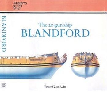 The 20-Gun Ship Blandford (Anatomy of the Ship)