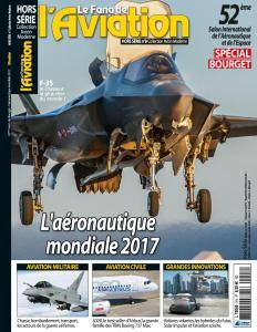 Le Fana de L'Aviation Hors-Serie N.8 - L'aéronautique Mondiale 2017