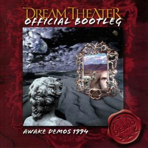 Dream Theater - Awake Demos 1994 (2006) [Official Bootleg]