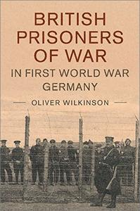 British Prisoners of War in First World War Germany