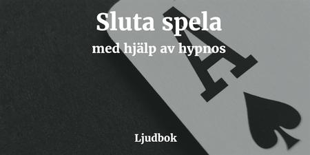 «Sluta spela med hjälp av hypnos» by Rolf Jansson