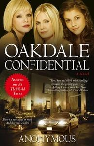 «Oakdale Confidential» by Anonymous