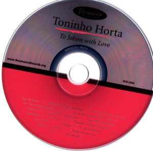 Toninho Horta – To Jobim With Love (2008) {Resonance}