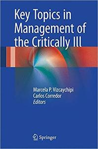 Key Topics in Management of the Critically Ill